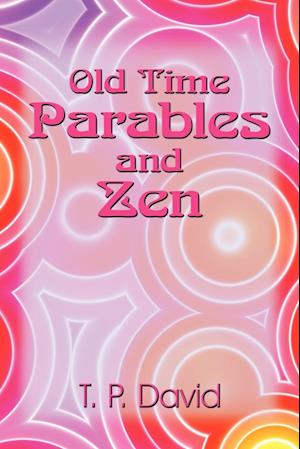 Old Time Parables and Zen
