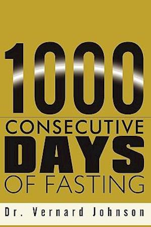 1000 Consecutive Days of Fasting