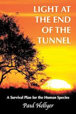 Light at the End of the Tunnel: A Survival Plan for the Human Species