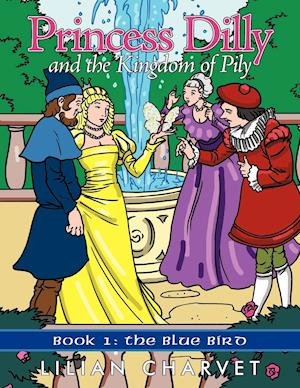 Princess Dilly and the Kingdom of Pily