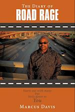 The Diary of Road Rage: Starts out with many but boils down to you af Marcus Davis