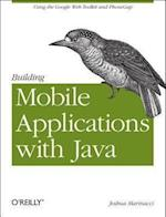 Building Mobile Applications with Java Using GWT a