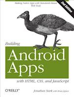 Building Android Apps With HTML, CSS, and JavaScript af Brian Jepson, Jonathan Stark