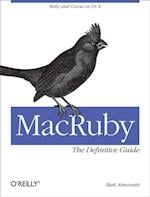 MacRuby: The Definitive Guide