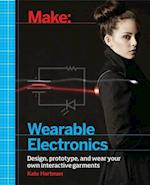 Make: Wearable and Flexible Electronics