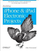 Building IPhone and IPad Electronic Projects af Mike Westerfield