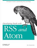Developing Feeds with RSS and Atom af Ben Hammersley