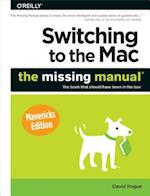 Switching to the MAC: the Missing Manual (Missing Manuals)