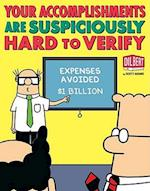 Your Accomplishments Are Suspiciously Hard to Verify (Dilbert Book Treasury)