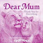 Dear Mum af Bradley Trevor Greive