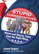 Stupid Conservatives