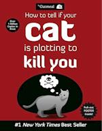 How to Tell If Your Cat Is Plotting to Kill You (The Oatmeal, nr. 2)