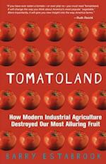 Tomatoland af Barry Estabrook