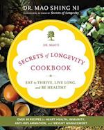 Dr. Mao's Secrets of Longevity Cookbook af Maoshing Ni