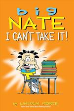 Big Nate: I Can't Take It! (Amp Comics for Kids, nr. 7)