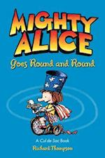 Mighty Alice Goes Round and Round (Amp Comics for Kids)