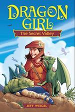 Dragon Girl, Volume 1 (Dragon Girl, nr. 1)