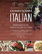 Downtown Italian af Gabriel Thompson, Katherine Thompson, Joe Campanale
