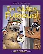 I'm Gluten Furious (Get Fuzzy)