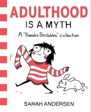 Bog paperback Adulthood Is a Myth af Sarah Andersen