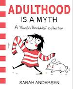 Adulthood Is a Myth af Sarah Andersen