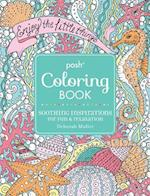 Posh Adult Coloring Book: Soothing Inspirations for Fun & Relaxation (Posh Coloring Books, nr. 19)