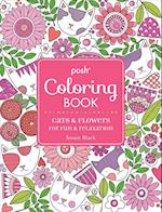 Posh Adult Coloring Book: Cats and Flowers for Fun & Relaxation (Posh Coloring Books, nr. 20)