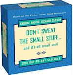 Don't Sweat the Small Stuff... 2018 Calendar