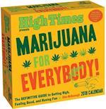 Marijuana for Everybody! 2018 Calendar
