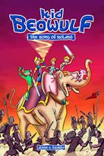 Kid Beowulf: The Song of Roland (Kid Beowulf)
