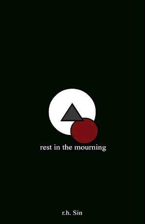 Bog, hardback Rest in the Mourning af R. H. Sin