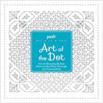 Posh Art of the Dot