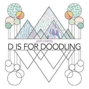 Bog, paperback D Is for Doodling af Andrews McMeel Publishing