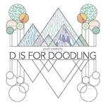 D Is for Doodling (Posh Creativity)