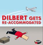 Dilbert Gets Re-accommodated (Dilbert)