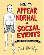 How to Appear Normal at Social Events af Lord Birthday