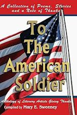 To the American Soldier af Mary E. Sweeney