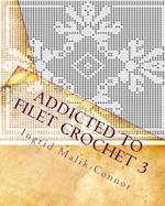 Addicted to Filet Crochet 3