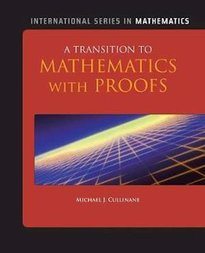 A TRANSITION TO MATHEMATICAL PROOFS