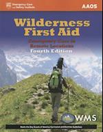 Wilderness First Aid: Emergency Care in Remote Locations af American Academy of Orthopaedic Surgeons (AAOS)