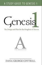 Genesis 1: The Design and Plan for the Kingdom of Heaven af Dana George Cottrell, George Cottrell Dana George Cottrell