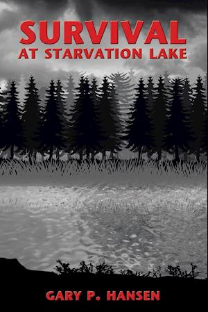 Survival at Starvation Lake