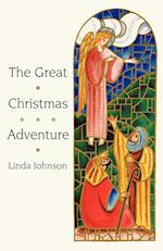 The Great Christmas Adventure af Linda Johnson