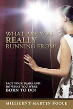 What Are You Really Running From?