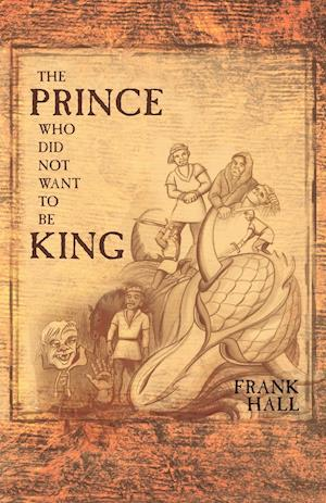 The Prince Who Did Not Want to Be King