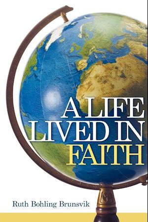 A Life Lived in Faith