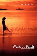 Walk of Faith: Poems of Inspiration