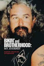Bikin' and Brotherhood