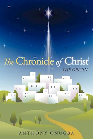 The Chronicle of Christ