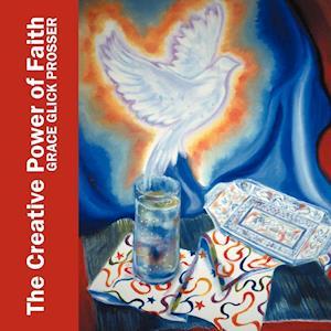 The Creative Power of Faith